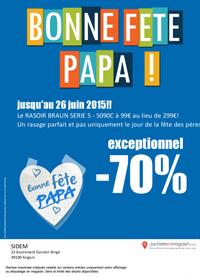 Fêtes des Pères - Angers - 70% Rasoir Braun